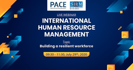 INTERNATIONAL HUMAN RESOURCE MANAGEMENT LIVE WEBINAR: BUILDING A RESILIENT WORKFORCE - JULY 29, 2020