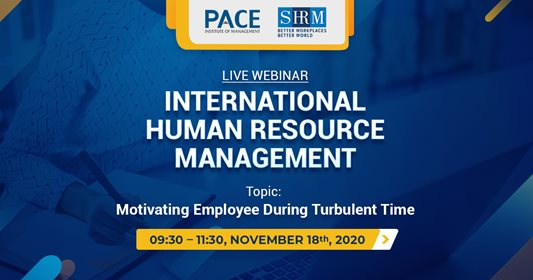 LIVE WEBINAR INTERNATIONAL MANAGEMENT OF HUMAN RESOURCE: MOTIVATING EMPLOYEE DURING TURBULENT TIME - NOV 18, 2020
